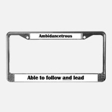 Ambidancetrous License Plate Frame
