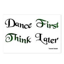 Dance First Think Later Postcards (Package of 8)