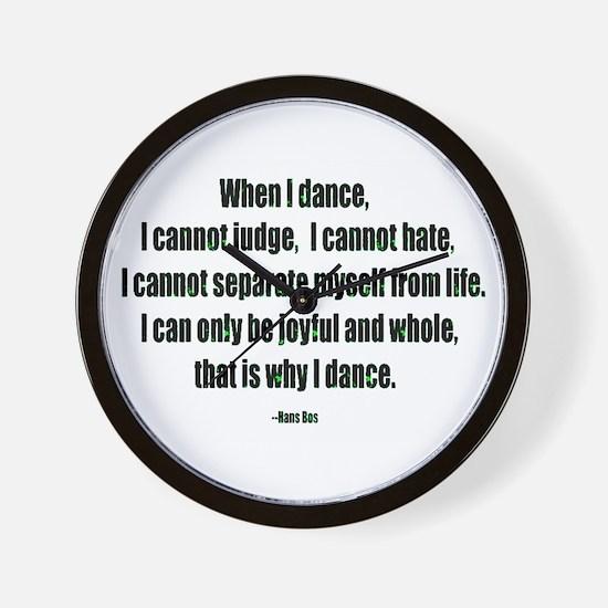 Why I Dance Wall Clock