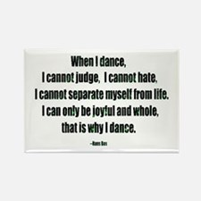 Why I Dance Rectangle Magnet (10 pack)