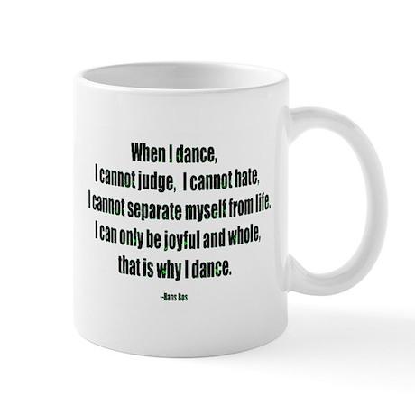 Why I Dance Mug