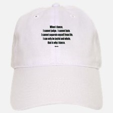 Why I Dance Baseball Baseball Cap