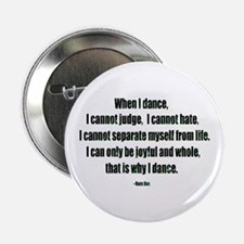 """Why I Dance 2.25"""" Button (10 pack)"""