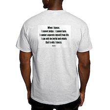 Why I Dance Ash Grey T-Shirt