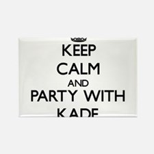 Keep Calm and Party with Kade Magnets