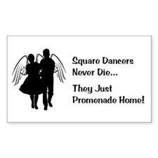 Square Dancers Never Die Stickers
