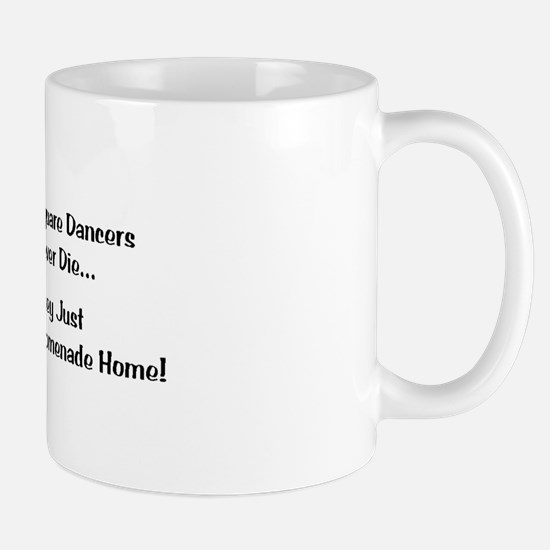 Square Dancers Never Die Mug