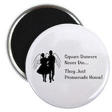 Square Dancers Never Die Magnet