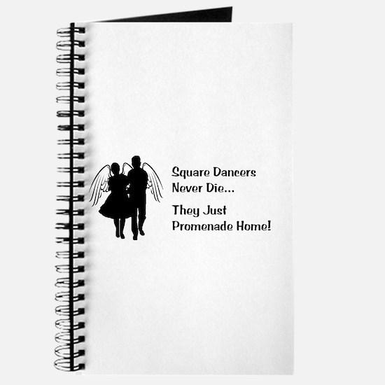 Square Dancers Never Die Journal