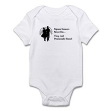 Square Dancers Never Die Infant Bodysuit