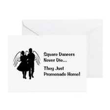 Square Dancers Never Die Greeting Cards (Pk of 10)