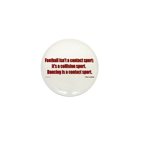 Dancing is a Contact Sport Mini Button (10 pack)