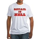 Retail is Hell Fitted T-Shirt