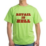 Retail is Hell Green T-Shirt