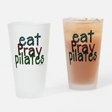 eat pray pilates 2 copy Drinking Glass