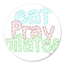 eat pray pilates white copy Round Car Magnet