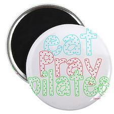 eat pray pilates white copy Magnet