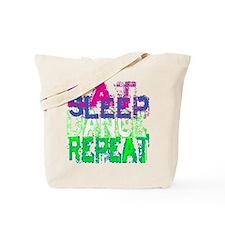 eat sleep dance repeat for black copy Tote Bag