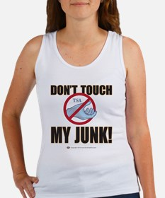 Dont touch my junk Women's Tank Top