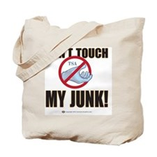 Dont touch my junk Tote Bag