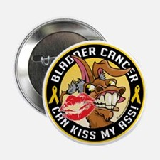 "Bladder-Cancer-Can-Kiss-My-Donkey 2.25"" Button"