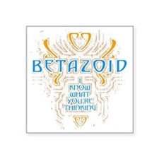 "BETAZOID Square Sticker 3"" x 3"""