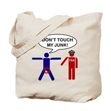 dont touch my junk anti Tote Bag