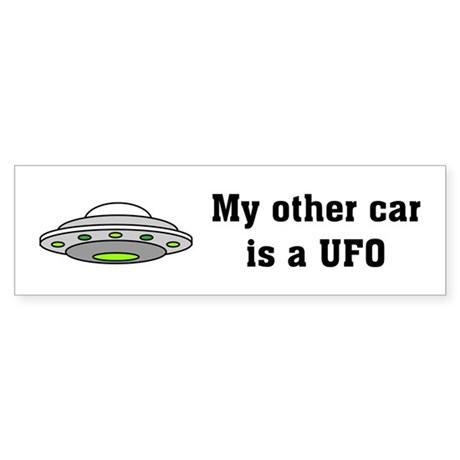 My Other Car is a UFO Bumper Sticker
