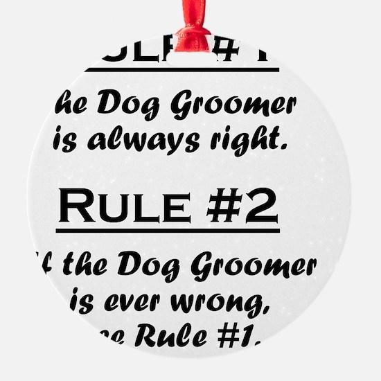 Rule Dog Groomer Ornament