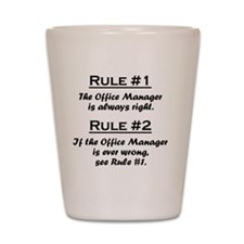 Rule Office Manager Shot Glass