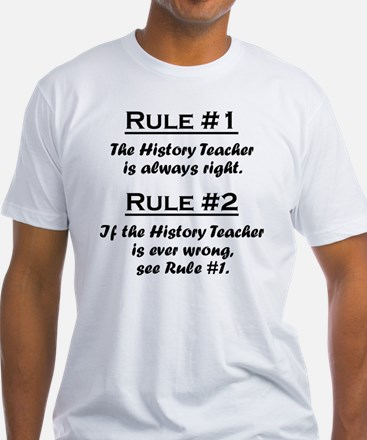 Rule History Teacher Shirt