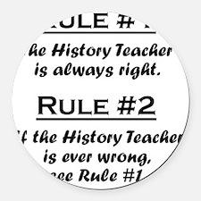 Rule History Teacher Round Car Magnet