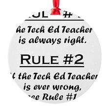 Rule Tech Ed Teacher Ornament