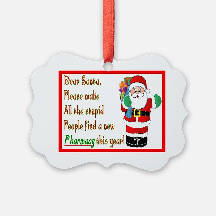 Pharmacy Dear Santa Cards Ornament