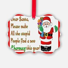 Pharmacy Dear Santa Cards Picture Ornament
