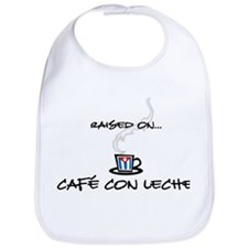 Raised on Café con Leche Bib