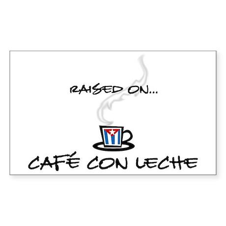 Raised on Café con Leche Rectangle Sticker