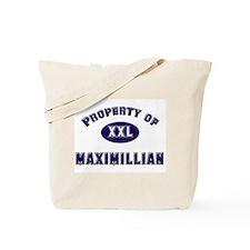 Property of maximillian Tote Bag
