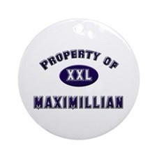 Property of maximillian Ornament (Round)