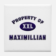 Property of maximillian Tile Coaster