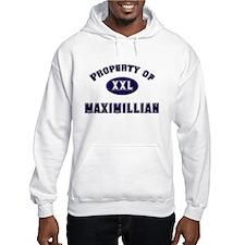 Property of maximillian Hoodie