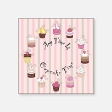 "CP-1800-Cupcakes-ANYTIME Square Sticker 3"" x 3"""