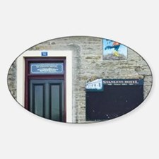 HistoricStanley's Hotel, Macraes, O Sticker (Oval)