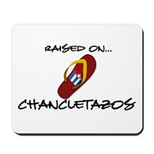 Raised on...Chancletazos Mousepad