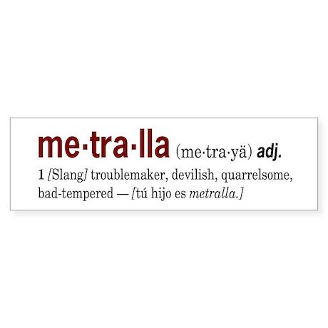 Metralla Bumper Sticker