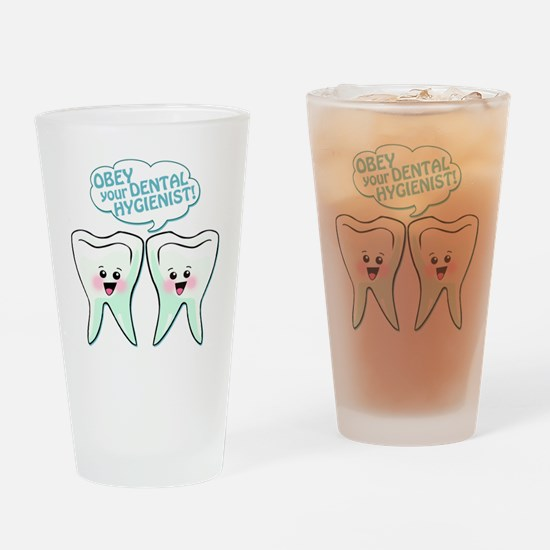2teethobeyhygienist2 Drinking Glass