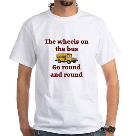 The Wheels On The Bus White T-Shirt