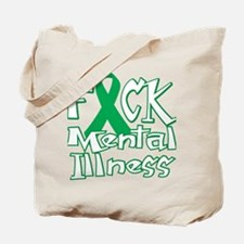 Fuck-Mental-Illness-blk Tote Bag