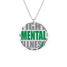 Fight-Mental-Illness Necklace