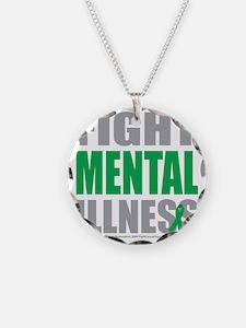 Fight-Mental-Illness Necklace